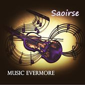 Music Evermore by Saoirse