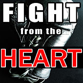 Fight from the Heart by Various Artists