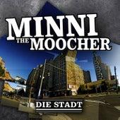 Die Stadt von Minni the Moocher