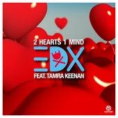2 Hearts 1 Mind von EDX