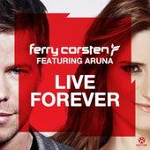 Live Forever von Ferry Corsten