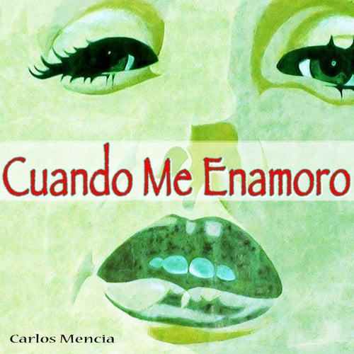 Cuando Me Enamoro by Carlos Mencia