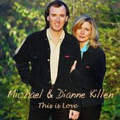 This Is Love by Michael Killen