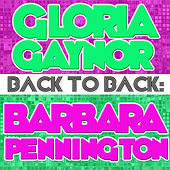 Back To Back: Gloria Gaynor & Barbara Pennington by Various Artists