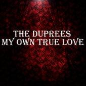 My Own True Love de The Duprees