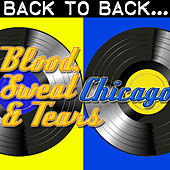 Back To Back: Blood, Sweat And Tears & Chicago by Various Artists