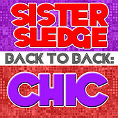 Back To Back: Sister Sledge & Chic by Various Artists