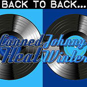 Back To Back: Canned Heat & Johnny Winter de Various Artists