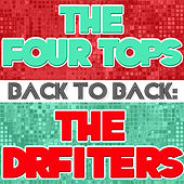 Back To Back: The Four Tops & The Drifters by Various Artists