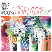 Tightrope EP von Walk The Moon