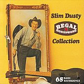 Regal Zonophone Collection (Remastered) van Slim Dusty