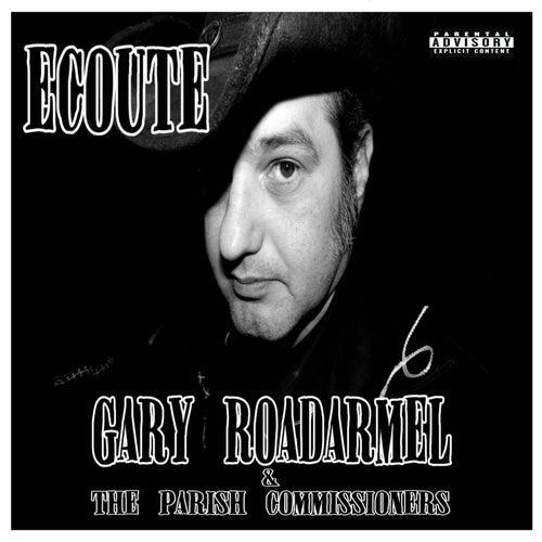 Ecoute by Gary Roadarmel