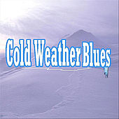 Cold Weather Blues by Terry Blankley