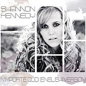 N'importe Quoi (English Version) by Shannon Kennedy
