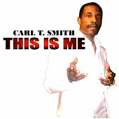 This Is Me by Carl T. Smith