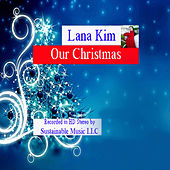 Our Christmas von Lana Kim