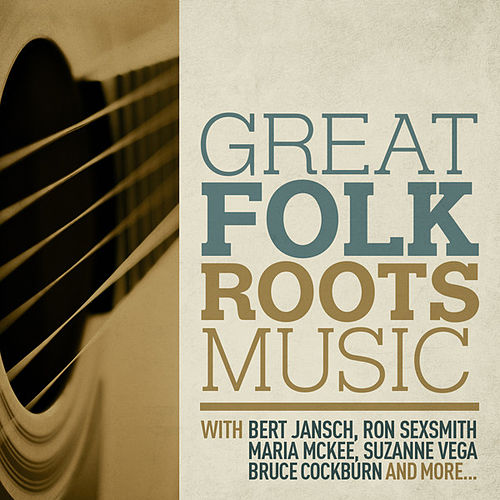 Great Folk/Roots Music by Various Artists