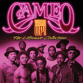 Word Up! The Ultimate Collection by Cameo