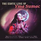The Exotic Lure Of Yma Sumac von Yma Sumac