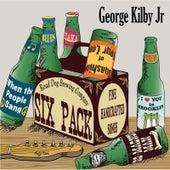 Six Pack by George Kilby Jr