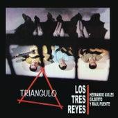 Triángulo by Los Tres Reyes