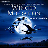 Winged Migration (Original Motion Picture Soundtrack) by Various Artists
