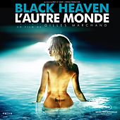 Black Heaven / L'Autre Monde (Original Motion Picture Soundtrack) by Various Artists
