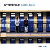 Fool Time by David El Malek