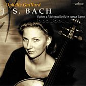Bach: Suites for Cello de Ophélie Gaillard