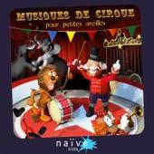 Musiques de cirque pour petites oreilles by Various Artists