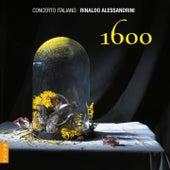 1600 by Rinaldo Alessandrini