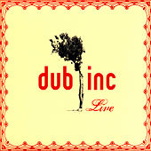Live by Dub Inc.