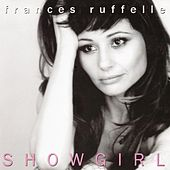 Showgirl by Frances Ruffelle