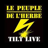 Tilt Live de Le Peuple de L'Herbe