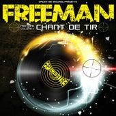 Chant de tir, vol. 1 by Freeman