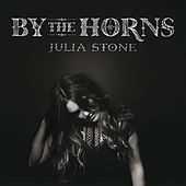By The Horns (Deluxe Edition) de Angus & Julia Stone