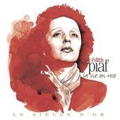 Edith Piaf: Le siècle d'or by Edith Piaf