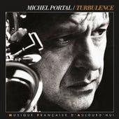 Turbulence von Michel Portal