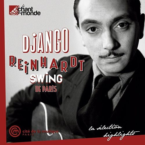 Compilation Officielle de l'Exposition 'Swing de Paris' by Django Reinhardt