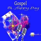 Oh Happy Day (Gospel) by Various Artists
