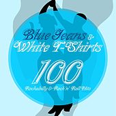 Blue Jeans & White T-Shirts (100 Rockabilly & Rock ´n´Roll Hits) de Various Artists
