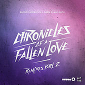 Chronicles Of A Fallen Love Remixes Part 2 by Greta Svabo Bech