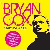 Crux Da House by Bryan Cox