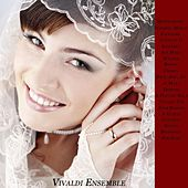 Mendelssohn: Wedding March - Pachelbel: Canon in D - Schubert: Ave Maria - Wagner: Bridal Chorus - B by Various Artists