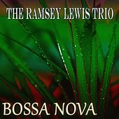 Bossa Nova (Original LP Digitally Remastered) by Ramsey Lewis