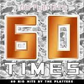 60 Times (60 Big Hits By The Platters) de The Platters