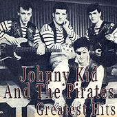 Johnny Kidd and the Pirates Greatest Hits de Johnny Kidd