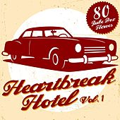 Heartbreak Hotel, Vol. 1 (80 Juke Box Heroes) de Various Artists