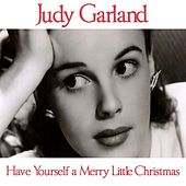 Have Yourself a Merry Little Christmas by Judy Garland