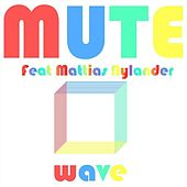 Wave by Mute